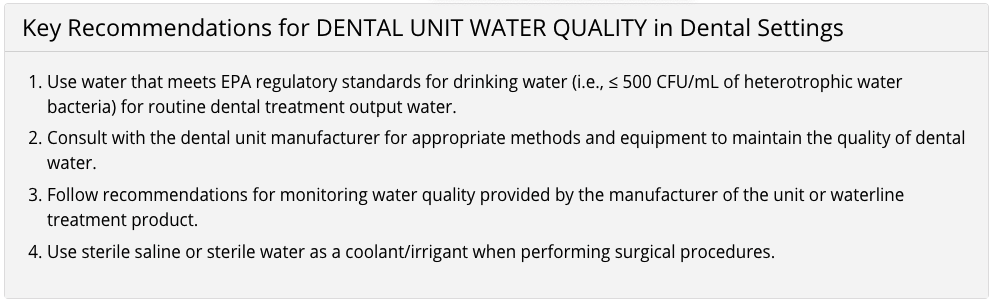 CDC recommendations on dental unit water quality